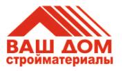 Сеть строймаркетов Ваш Дом